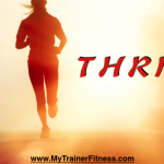 thrive, fitness, movement, my trainer fitness, leaura alderson, exercise,